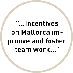 Incentives on Mallorca improove and foster team work